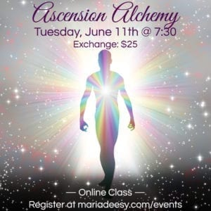 ascension alchemy with Maria Deesy