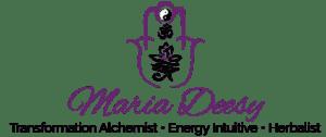 Maria Deesy Energy Intuitive, Transformation Alchemist, Herbalist