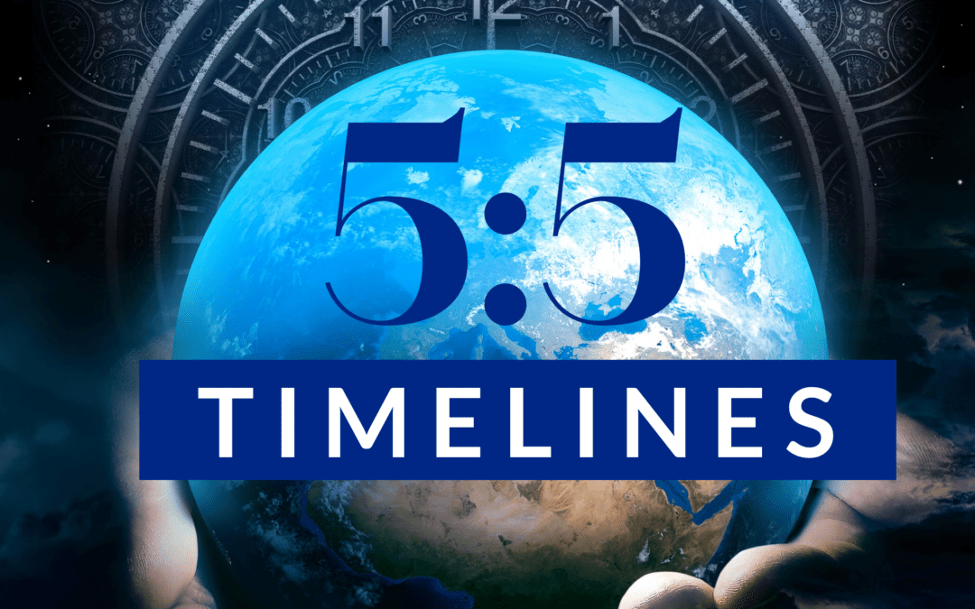 5:5 Time Gates & Parallel Timelines