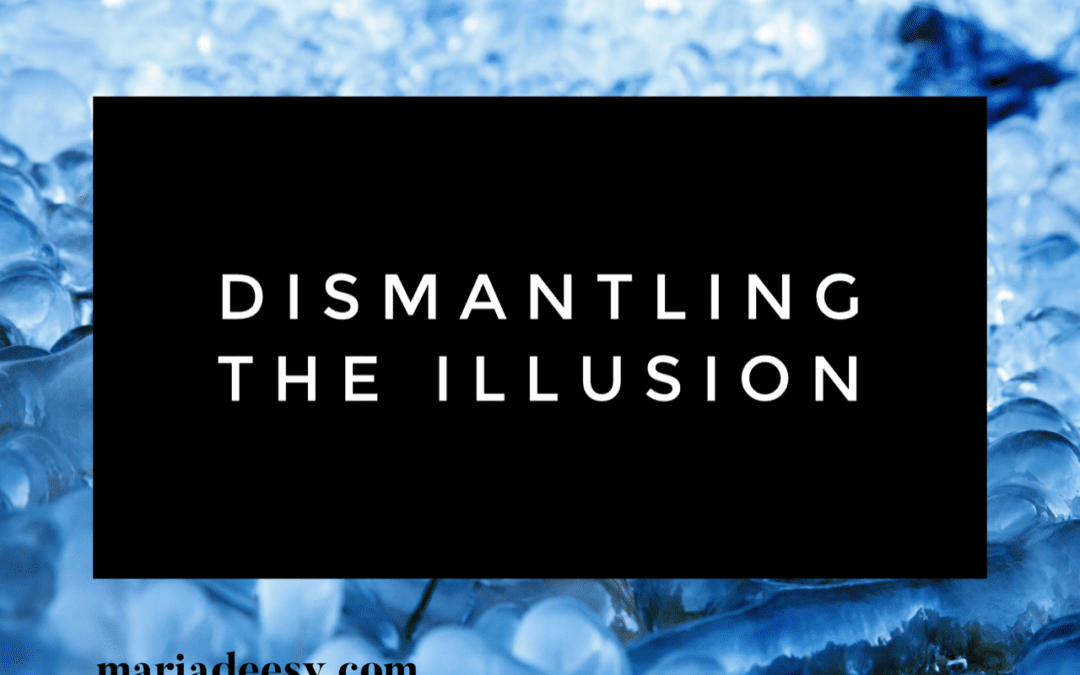 Dismantling the Illusion