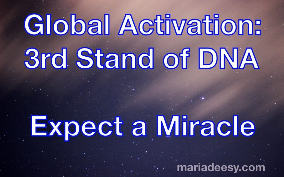 Global Activation: 3rd Strand of DNA
