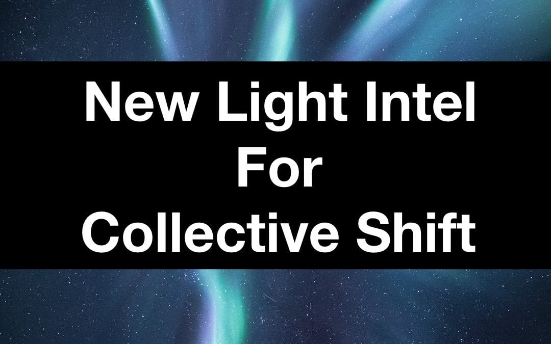 New Light Intel for Collective Shift