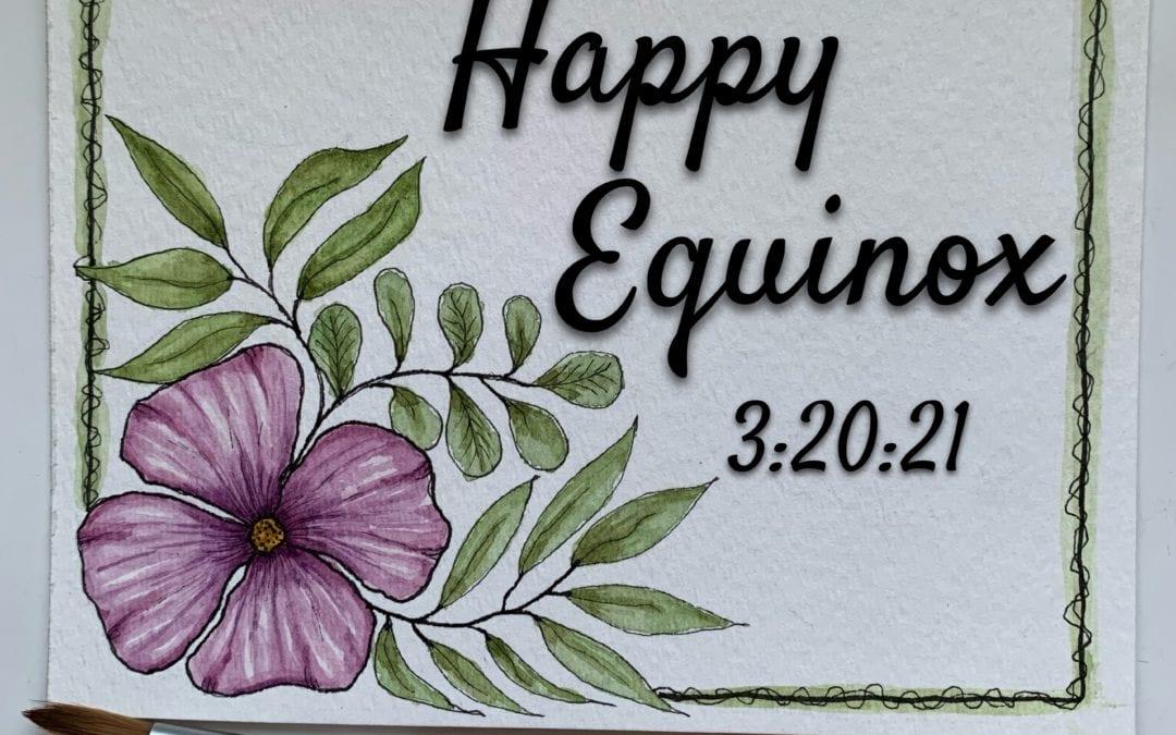 Happy Equinox 03:20:21
