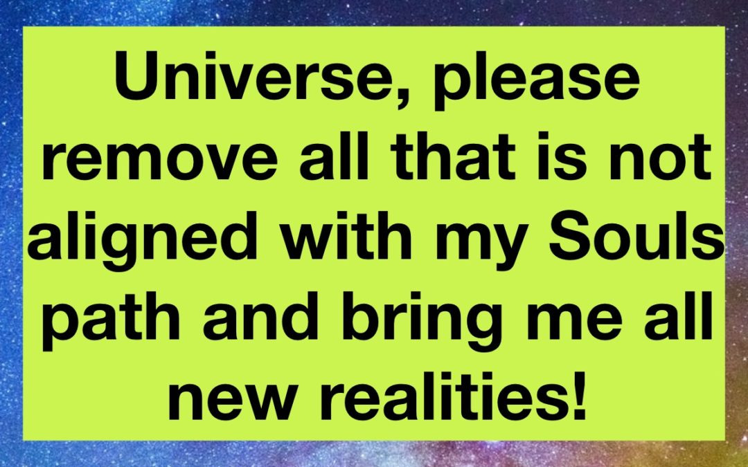 """""""Universe…Bring me new realities!"""""""